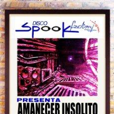 Carteles Espectáculos: RUTADESTROY-POSTER AMANECER INSOLITO SPOOK FACTORY 1988 -PIEZA MUY RARA-TAMAÑO 53,9 X 77,7 CM. Lote 292414333