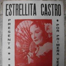 Carteles Espectáculos: CARTEL DE ESTRELLITA CASTRO EN ESTRELLA DE ESPAÑA POSTER ABANICO COPLA CANCION MUSICA. Lote 293795533