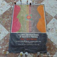 Carteles Espectáculos: CARTEL DEL I CAMPO INTERNACIONAL DE MUSICA Y PINTURA MIJAS COSTA MALAGA 1973. Lote 293944253