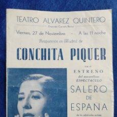 Carteles Espectáculos: PROGRAMA CONCHITA PIQUER SALERO DE ESPAÑA ESPECTACULO. CON SU ENTRADA. 1953. TEATRO ALVAREZ. Lote 294379473