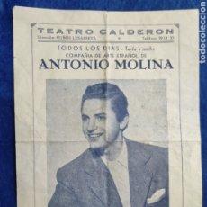 Carteles Espectáculos: PROGRAMA ANTONIO MOLINA. HECHIZO. ESPECTACULO. TEATRO CALDERON. 1954.. Lote 294380518