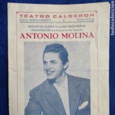 Carteles Espectáculos: PROGRAMA ANTONIO MOLINA. HECHIZO. ESPECTACULO. TEATRO CALDERON. 1954.. Lote 294383218