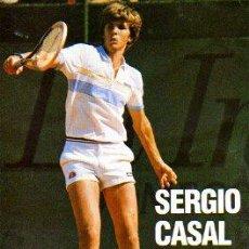 Coleccionismo deportivo: CARTEL DEL FAMOSO TENISTA SERGIO CASAL -CAMPEON DE ESPAÑA 1982 - TENIS. Lote 11604488