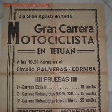 Coleccionismo deportivo: CARTEL DE LA GRAN CARRERA MOTOCICLISTA EN TETUAN,3 DE AGOSTO DE 1945. Lote 16662487