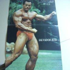 Coleccionismo deportivo: POSTER DEL CULTURISTA SALVADOR RUIZ. REVISTA MUSCLEMAG EDICIÓN ESPAÑOLA. MEDIDAS 27,5X55CMS. Lote 24078719
