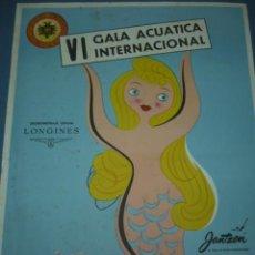Coleccionismo deportivo: CARTEL DEPORTIVO VI GALA ACUATICA INTERNACIONAL CASINO DE SAN SEBASTIAN AÑO 1957. Lote 10685185