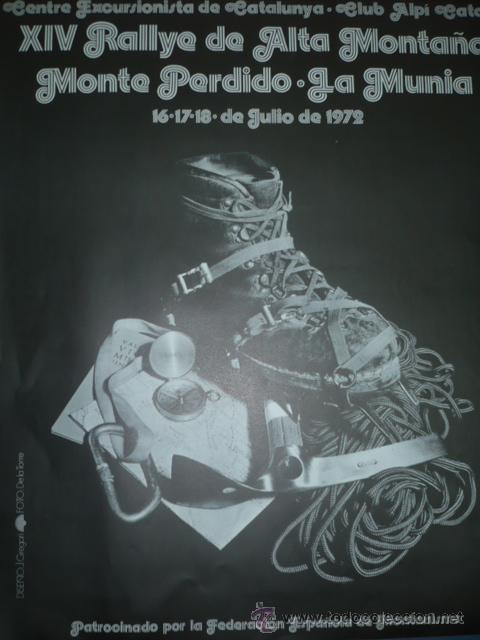CARTEL DE MONTAÑISMO XIV RALLYE DE ALTA MONTAÑA MONTE PERDIDO-LA MUNIA 1972 (Coleccionismo Deportivo - Carteles otros Deportes)