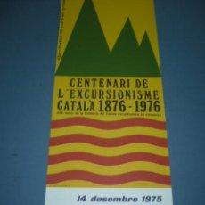 Coleccionismo deportivo: CARTEL DE MONTAÑISMO CENTENARI DE L'ESCURSIONISME CATALA 1876-1896. Lote 10832061
