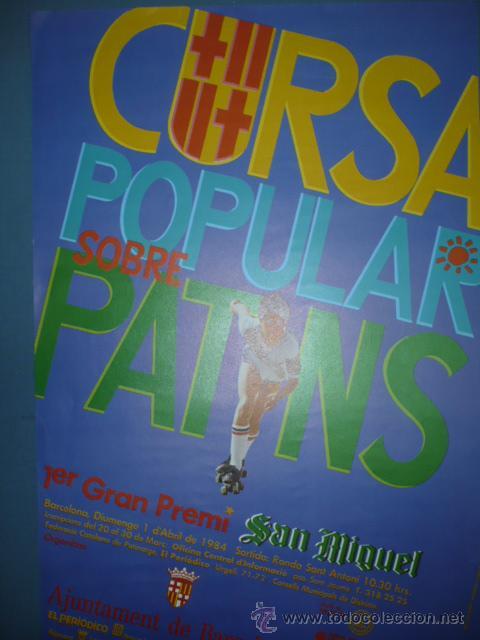 CARTEL DEPORTIVO CURSA POPULAR SOBRE PATINS GRAN PREMI SAN MIGUEL 1984 (Coleccionismo Deportivo - Carteles otros Deportes)