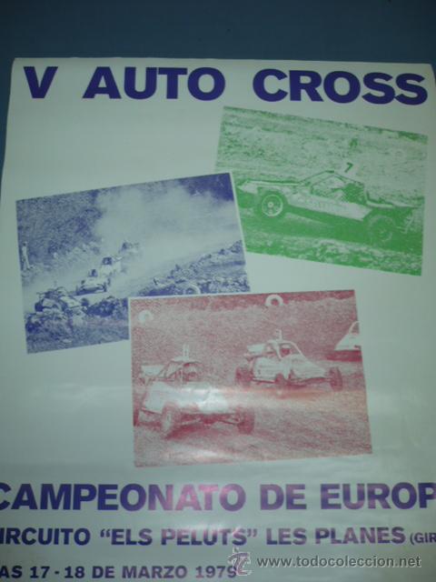 CARTEL DEPORTIVO V AUTO CROS CAMPEONATO DE EUROPA 1979 CIRCUITO ELS PELUTS LES PLANES GIRONA (Coleccionismo Deportivo - Carteles otros Deportes)