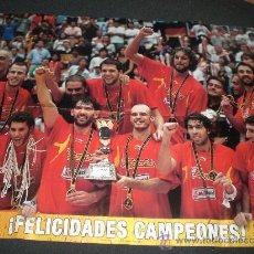 Coleccionismo deportivo: FABULOSO POSTER ESPAÑA CAMPEONA DEL MUNDO'06-BALONCESTO-. Lote 16664373