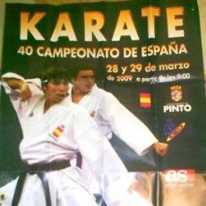 Coleccionismo deportivo: CARTEL KARATE 40 CAMPEONATO DE ESPAÑA. Lote 26638622