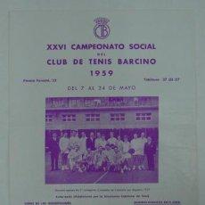 Coleccionismo deportivo: XXVI CAMPEONATO SOCIAL DEL CLUB DE TENIS BARCINO 1959. 27 X 21,5 CM.. Lote 20053523