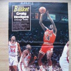 Coleccionismo deportivo: POSTER: CRAIG HODGES (CHICAGO BULLS) CONTRA NETS - REVISTA SUPER BASKET NBA. Lote 21820199