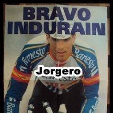 Coleccionismo deportivo: BRAVO INDURAIN. PÓSTER. Lote 21173022