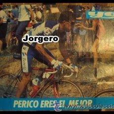 Coleccionismo deportivo: PERICO ERES EL MEJOR. PÓSTER. Lote 22110274