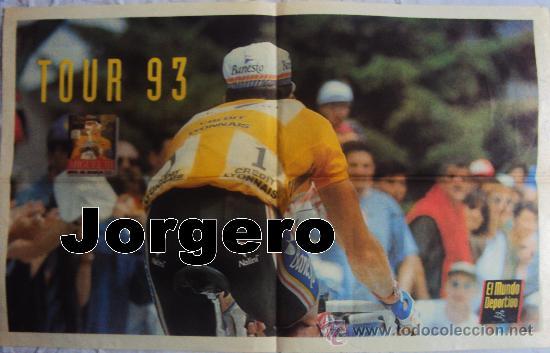 MIGUEL INDURAIN TOUR 93. PÓSTER (Coleccionismo Deportivo - Carteles otros Deportes)