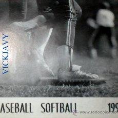Coleccionismo deportivo: CALENDARIO DE BEISBOL AÑO 1991 BASEBALL SOFTBALL. Lote 25975979
