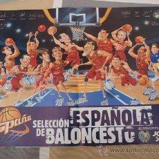 Coleccionismo deportivo: POSTER BALONCESTO SELECCION ESPAÑOLA BALONCESTO AÑOS 90. Lote 29069078