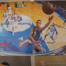 Coleccionismo deportivo: POSTER BALONCESTO BERNI RODRIGUEZ UNICAJA MALAGA DJORDJEVIC REAL MADRID. Lote 29069681
