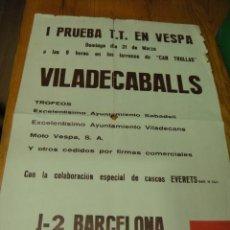 Coleccionismo deportivo: CARTEL DE LA 1º PRUEBA DE T-T EN VESPA VILADECABALLS / ORIGINAL 50 X 35 CNTº. Lote 30761645