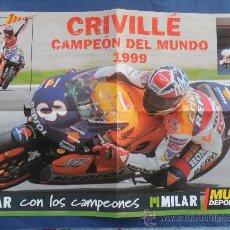 Coleccionismo deportivo: POSTER ALEX CRIVILLE CAMPEON DEL MUNDO 1999 MUNDO DEPORTIVO NUEVO MEDIDAS 60 X 40 CENT . Lote 31152878