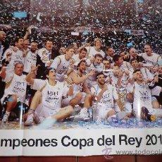 Coleccionismo deportivo: POSTER REAL MADRID CAMPEON COPA REY 2012 BALONCESTO. Lote 31270632