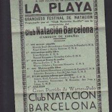Coleccionismo deportivo: CARTEL GRAN FESTIVAL NATACION WATERPOLO PARTIDO ENTRE C.N. BARCELONA CLUB NATACION SEVILLA 5-9-1933. Lote 31862761