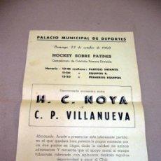 Coleccionismo deportivo: CARTEL, PALACIO MUNICIPAL DE DEPORTES, 1960, HOCKEY SOBRE PATINES, H.C. NOYA, C.P. VILLANUEVA. Lote 32635064