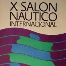Coleccionismo deportivo: CARTEL X SALON NAUTICO INTERNACIONAL BARCELONA.1972.HUGUET. 44X67 CM.. Lote 33234278