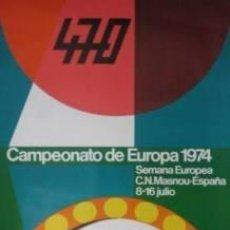 Coleccionismo deportivo: CARTEL DE NAUTICA. EL MASNOU. 470 CAMPEONATO DE EUROPA.1974. ALUMÁ, JORDI. 50 X 80CM. OFFSET. B+ . Lote 33249174