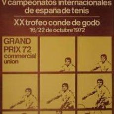 Coleccionismo deportivo: CARTEL TENIS.V CAMPEONATOS INTER. TENIS - XX TROFEO CONDE DE GODÓ.BARCELONA 1972. NATAL. 48 X 72 CM.. Lote 33251455