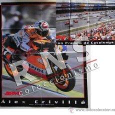 Coleccionismo deportivo: PÓSTER DOBLE DE ÁLEX CRIVILLÉ - GRAN TAMAÑO - DEPORTE MOTOS MOTO - GRAN PREMIO CATALUÑA AÑO 1999. Lote 34597917