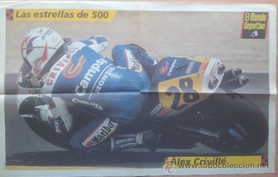 POSTER GRANDE ALEX CRIVILLE - LAS ESTRELLAS DE 500 CC - MUNDIAL MOTOCICLISMO 1999 - (Coleccionismo Deportivo - Carteles otros Deportes)