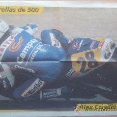 Coleccionismo deportivo: POSTER GRANDE ALEX CRIVILLE - LAS ESTRELLAS DE 500 CC - MUNDIAL MOTOCICLISMO 1999 - . Lote 35182815