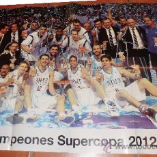 Coleccionismo deportivo: POSTER REAL MADRID CAMPEONES SUPERCOPA 2012 BALONCESTO. Lote 35484772