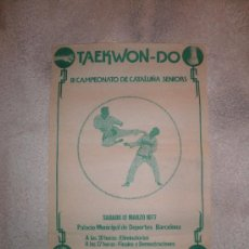 Coleccionismo deportivo: PÓSTER DEL III CAMPEONATO DE CATALUÑA SENIORS DE TAEKWON-DO - 12 DE MARZO DE 1977, BARCELONA -. Lote 37044570