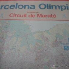 Coleccionismo deportivo: CARTEL BARCELONA OLÍMPICA PROPOSTA DE CIRCUIT DE MARATÓ 1986. Lote 41059202