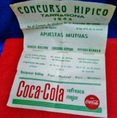 Coleccionismo deportivo: CARTEL / POSTER - CONCURSO HIPICO - TARRAGONA / TGN - PUBLICIDAD COCA-COLA - 34X49 - AÑO 1964 - RD12. Lote 41296588