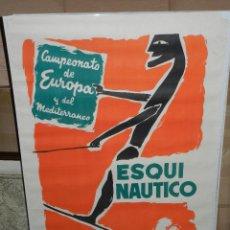 Coleccionismo deportivo: (M) CARTEL ESQUI NAUTICO, CAMPEONATO DE EUROPA Y DEL MEDITERRANEO , ARENYS DE MAR , ILUST. MUNTAÑOLA. Lote 43099701