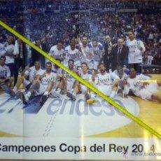Coleccionismo deportivo: POSTER CAMPEON COPA 2014 BALONCESTO BASKET REAL MADRID. Lote 43366611