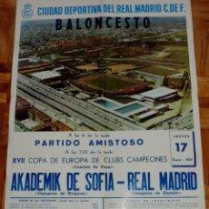 Coleccionismo deportivo: 1974, BALONCESTO CARTEL ORIGINAL REAL MADRID, AKADEMIK DE SOFIA (CAMPEON DE BULGARIA), XVII COPA DE . Lote 43956752