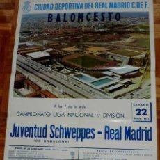 Coleccionismo deportivo: 1973, BALONCESTO CARTEL ORIGINAL REAL MADRID, JUVENTUD SCHWEPPES (DE BADALONA), CAMPEONATO DE LIGA, . Lote 43957083