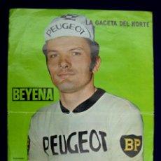 Coleccionismo deportivo: POSTER DE THEVENET (EQUIPO CICLISTA PEUGEOT). LA GACETA DEL NORTE. LECHE BEYENA. AÑO 1973. Lote 45123724