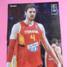 Coleccionismo deportivo: POSTER PAU GASOL - SELECCION ESPAÑOLA BALONCESTO - FIBA COPA DEL MUNDO ESPAÑA 2014 BASKET. Lote 111993528