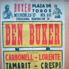 Coleccionismo deportivo: CARTEL BOXEO, PLAZA DE TOROS, SENSACIONAL REAPARICION DE BEN BUKER, BA1. Lote 46433243