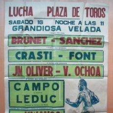 Coleccionismo deportivo: CARTEL LUCHA, PLAZA DE TOROS, GRANDIOSA VELADA, DEPORTE, LEDUC, BRUNET, CRASTI.... Lote 46433835