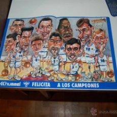 Coleccionismo deportivo: REAL MADRID BASKET ( BALONCESTO ): PÓSTER CARICATURA DEL EQUIPO CAMPEÓN. Lote 47043712