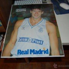 Coleccionismo deportivo: REAL MADRID BASKET ( BALONCESTO ). GRAN PÓSTER DE FERNANDO MARTÍN. HACIA 1990-91. Lote 47043735