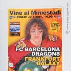 Coleccionismo deportivo: POSTER RUGBY F.C. BARCELONA DRAGONS - FRANKFURT GALAXY. Lote 47238146
